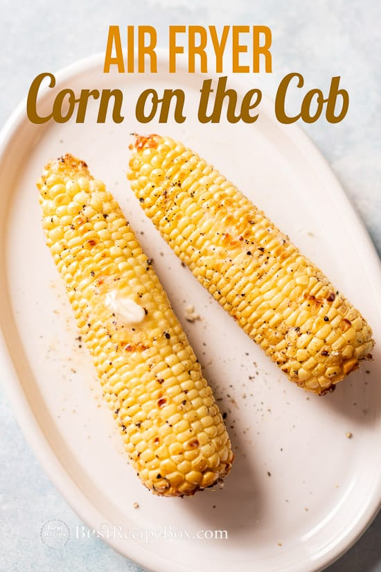 Air Fryer Corn on the Cob Recipe for Air fried Corn @bestrecipebox